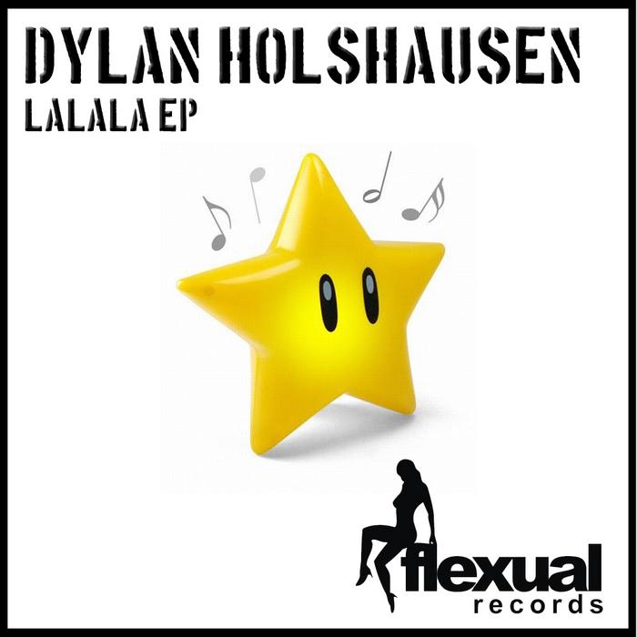 HOLSHAUSEN, Dylan - Lalala