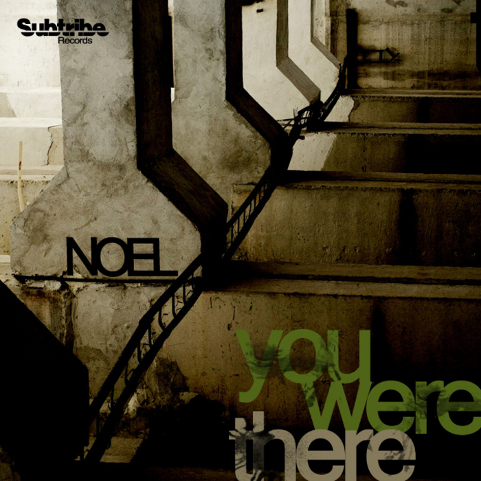 NOEL - You Were There
