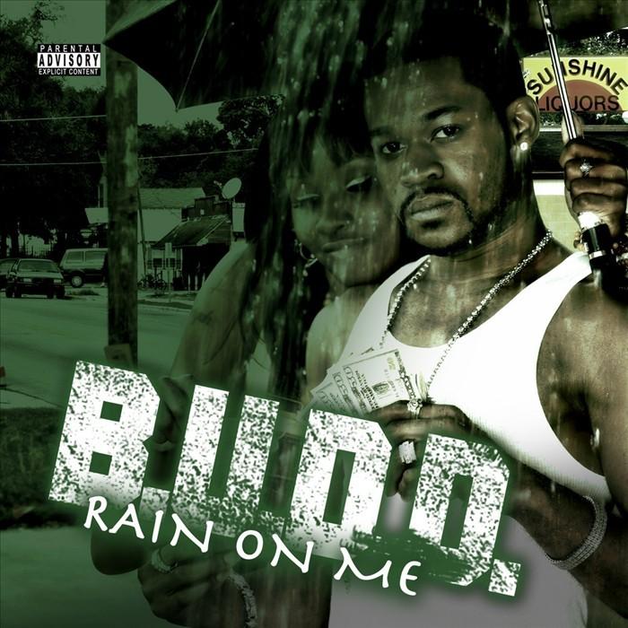 BUDD - Rain On Me