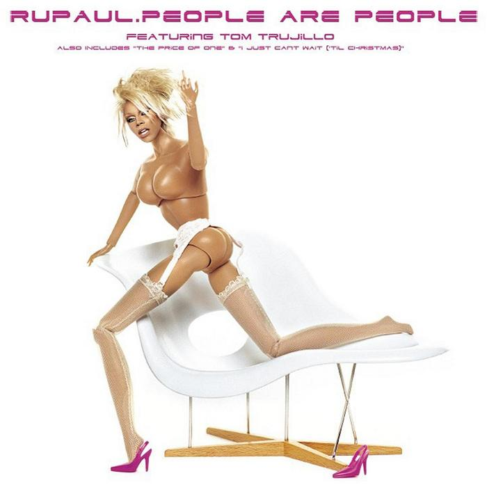 RUPAUL feat TOM TRUJILLO - People Are People (Remixes)