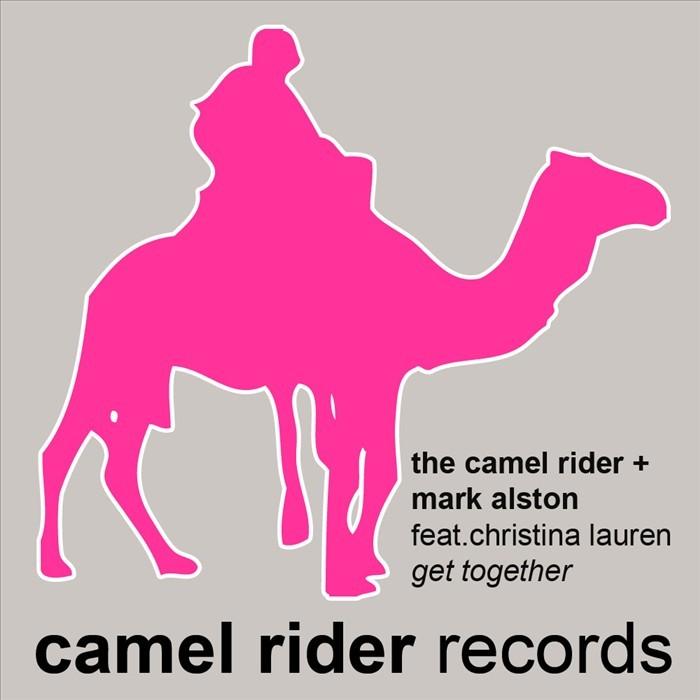 CAMEL RIDER, The/MARK ALSTON - Get Together