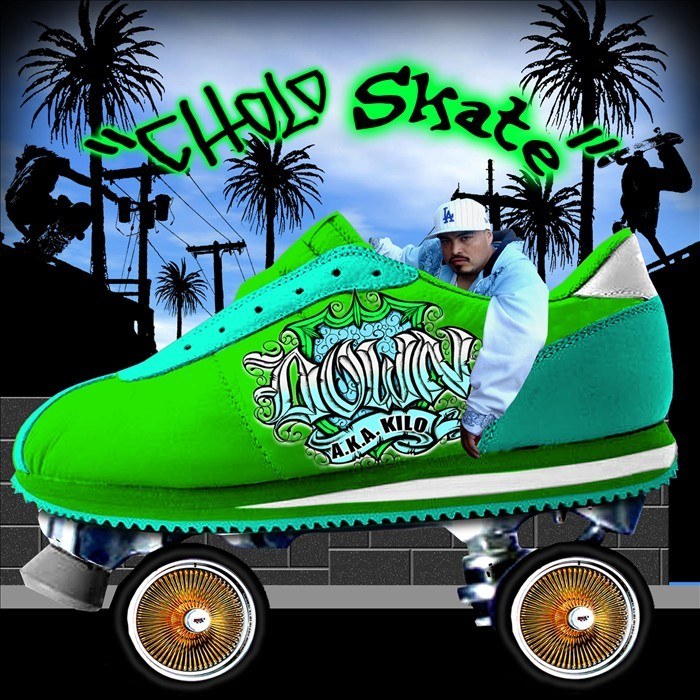 DOWN aka KILO - Cholo Skate