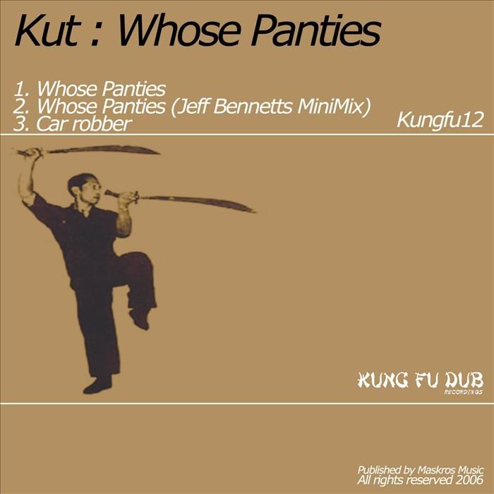 KUT - Whose Panties