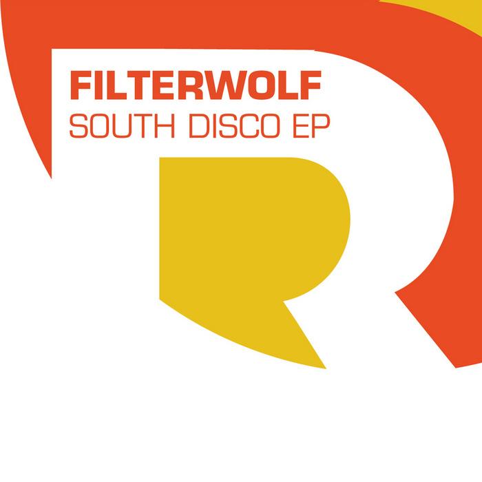 FILTERWOLF - South Disco EP
