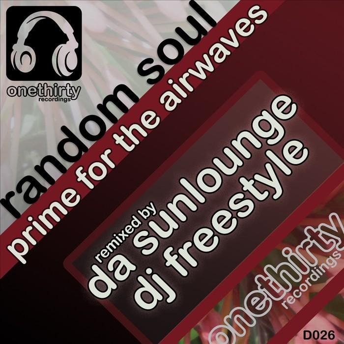 RANDOM SOUL - Prime For The Airwaves