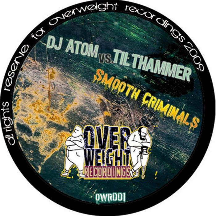 DJ ATOM vs TILTHAMMER - Smooth Criminals