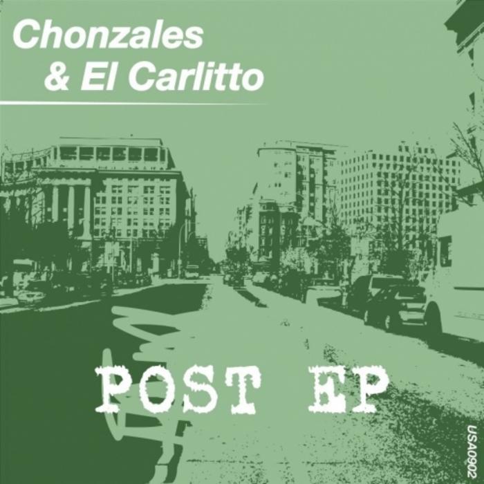 CHONZALES/EL CARLITTO - Post EP