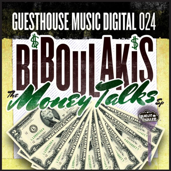 BIBOULAKIS - Money Talks