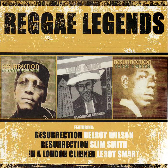 WILSON, Delroy/SLIM SMITH/LEROY SMART - Reggae Legends