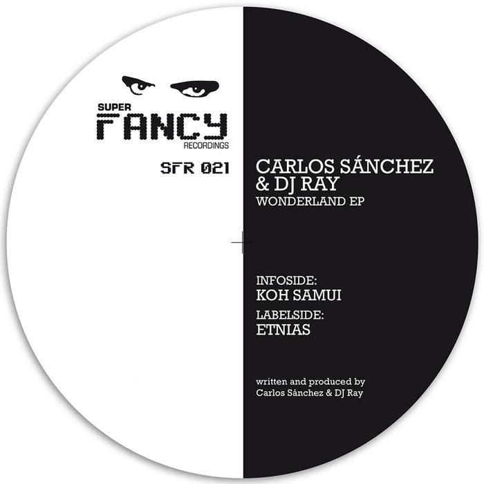 SANCHEZ, Carlos/DJ RAY - Wonderland EP