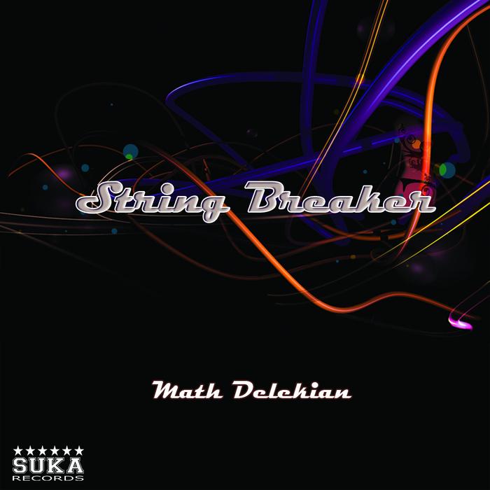 MATH DELEKIAN - String Breaker