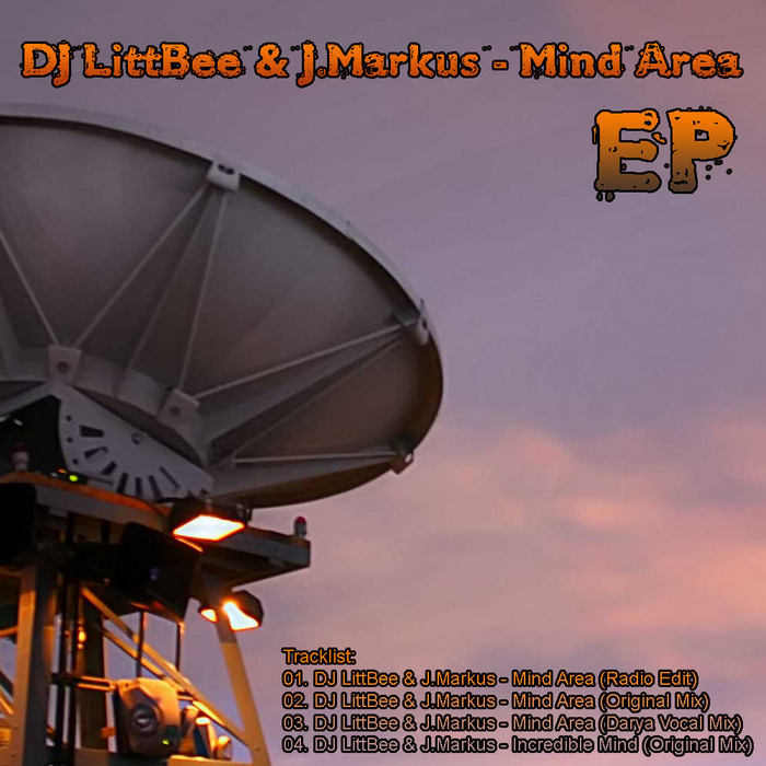DJ LITTBEE/J MARKUS - Mind Area EP