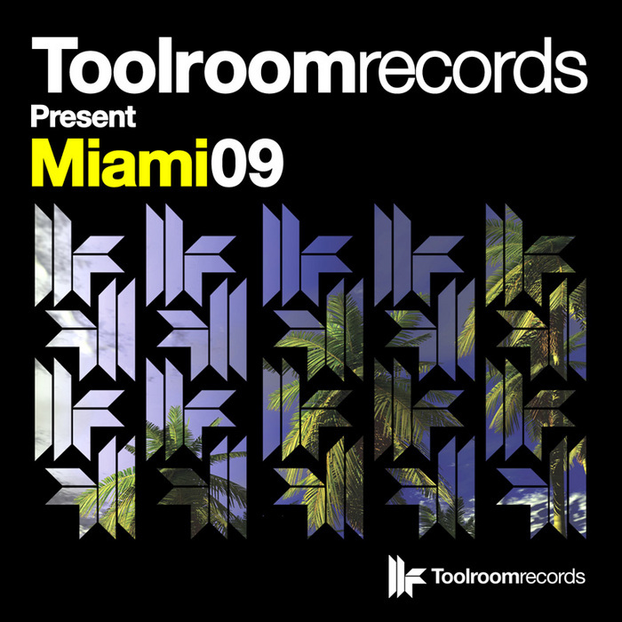 VARIOUS - Toolroom Records Present Miami 09
