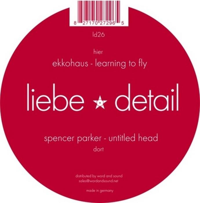 PARKER, Spencer/EKKOHAUS - Untitled Head / Learning To Fly