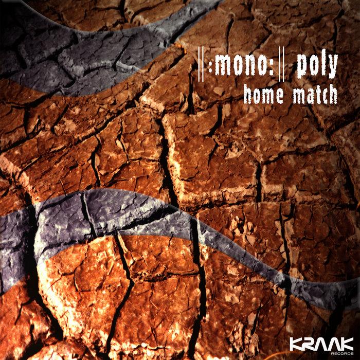 MONO POLY - Home Match