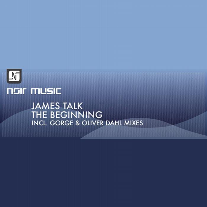 TALK, James - The Beginning