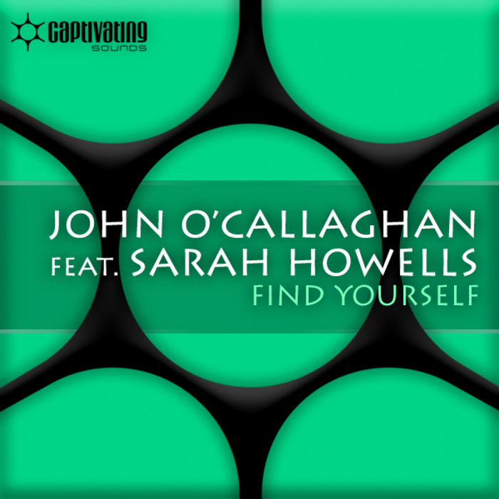 O CALLAGHAN, John feat SARAH HOWELLS - Find Yourself
