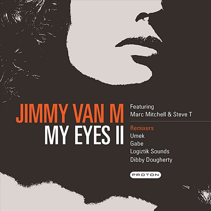 VAN M, Jimmy feat STEVE T/MARC MITCHELL - My Eyes Part 2