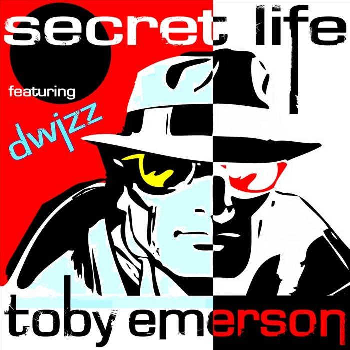 EMERSON, Toby feat DWIZZ - Secret Life