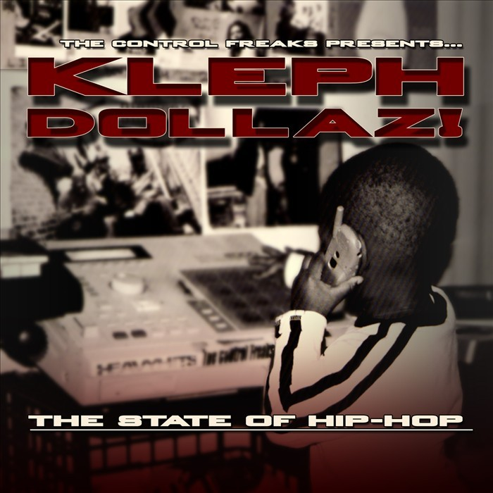 KELPH DOLLAZ - The State Of Hip-Hop