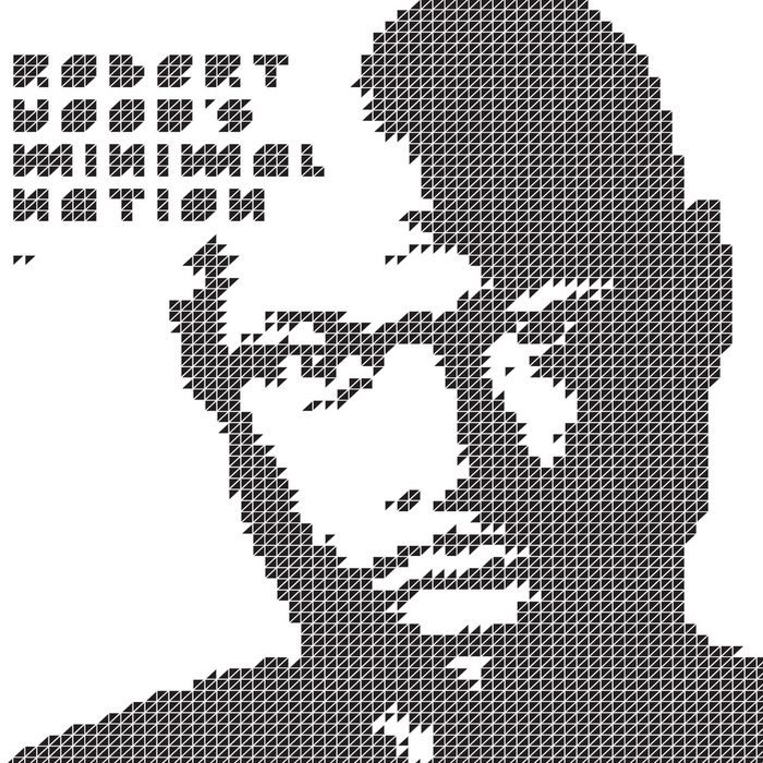 HOOD, Robert - Minimal Nation