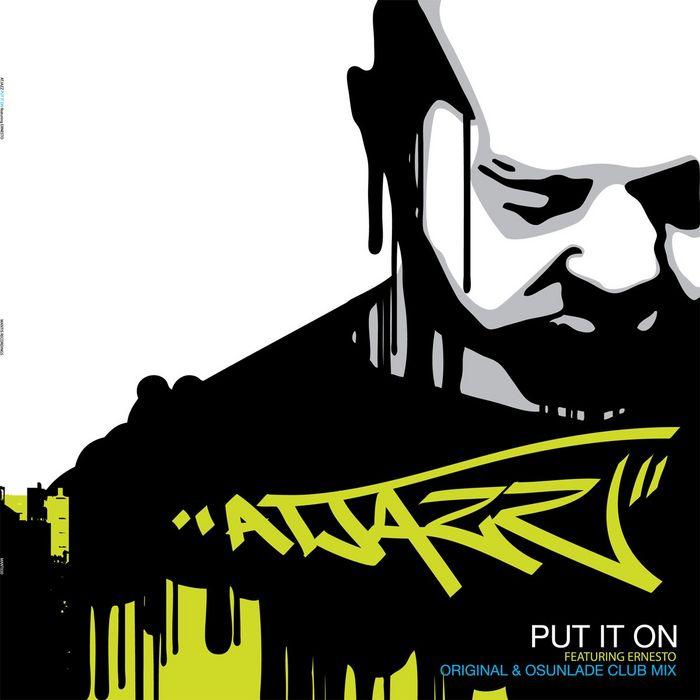 ATJAZZ feat Ernesto - Put It On