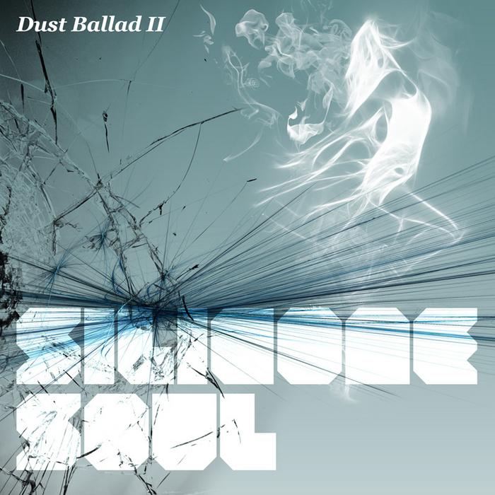 SILICONE SOUL - Dust Ballad II