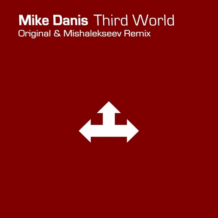 DANIS, Mike - Third World