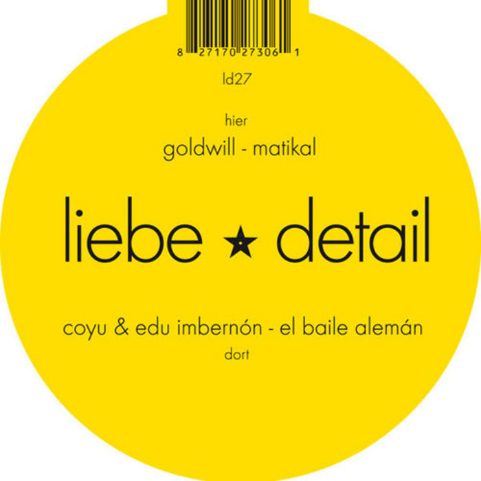 COYU & EDU IMBERNON/GOLDWILL - El Baile Aleman / Matikal