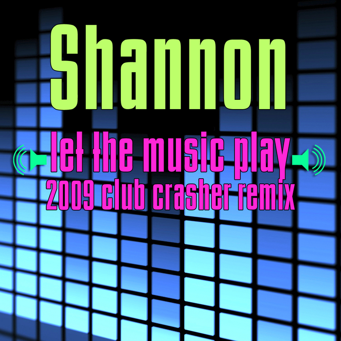 SHANNON - Let The Music Play: 2009 Club Crasher Remix