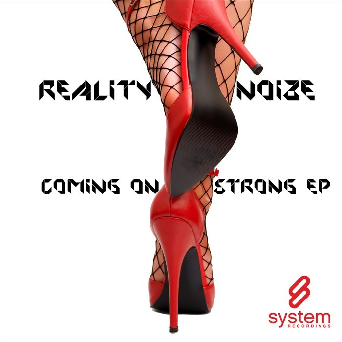 REALITY NOIZE - Coming On Strong