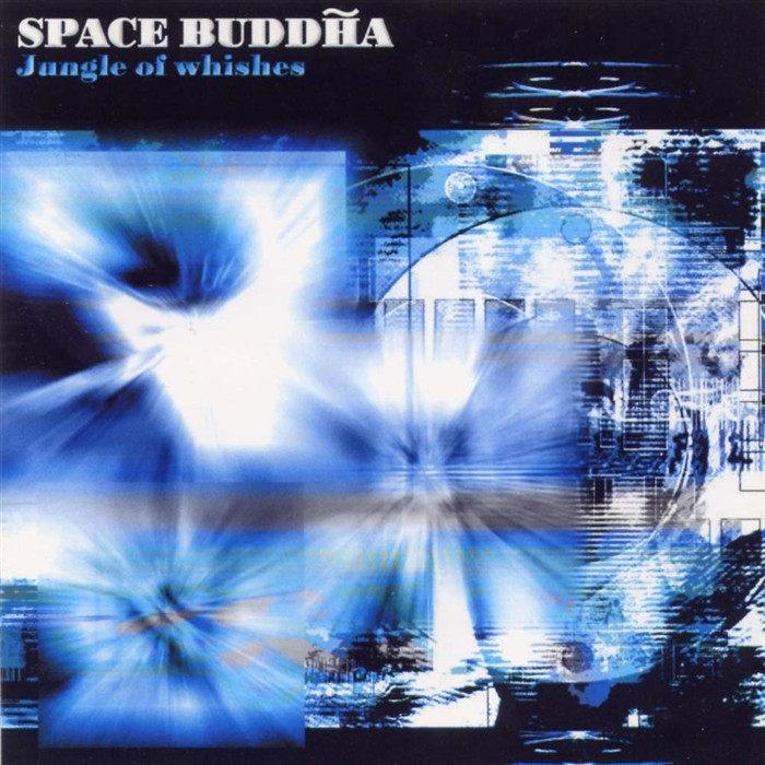 SPACE BUDDHA - Jungle Of Whishes