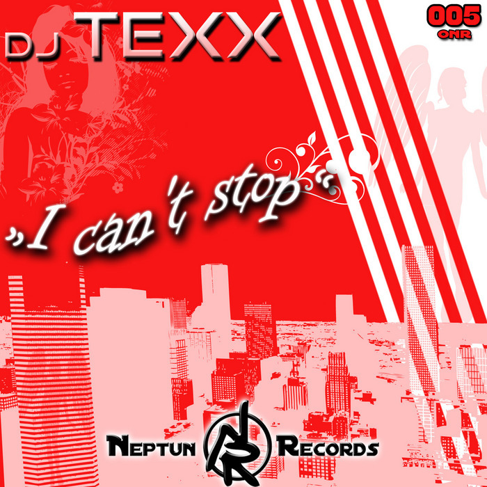 DJ TEXX - I Can't Stop