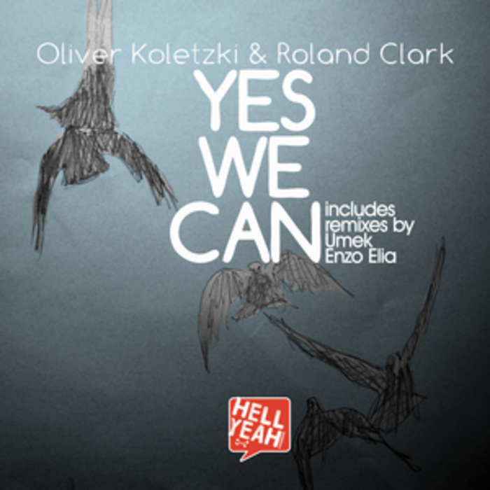 KOLETZKI, Oliver/ROLAND CLARK - Yes We can
