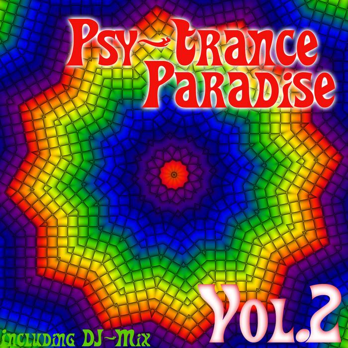Mandarakavile Psy Trance Download: Various: Psy Trance Paradise: Vol 2 (incl DJ Mix) At Juno
