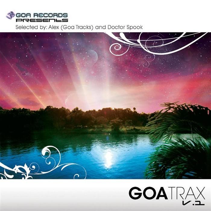 ALEX (GOA TRACKS)/DOCTOR SPOOK/VARIOUS - Goa Trax V.1