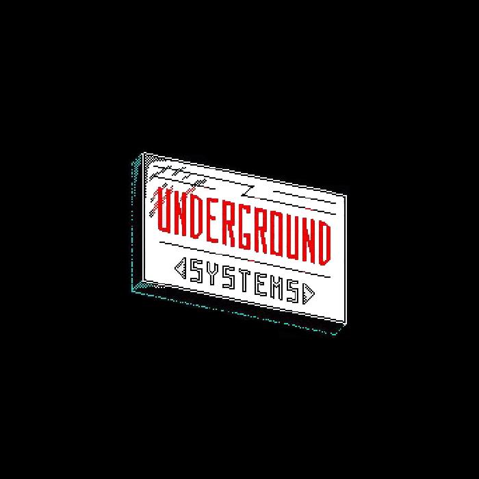 UNDERGROUND SYSTEMS - Source Of Emotion