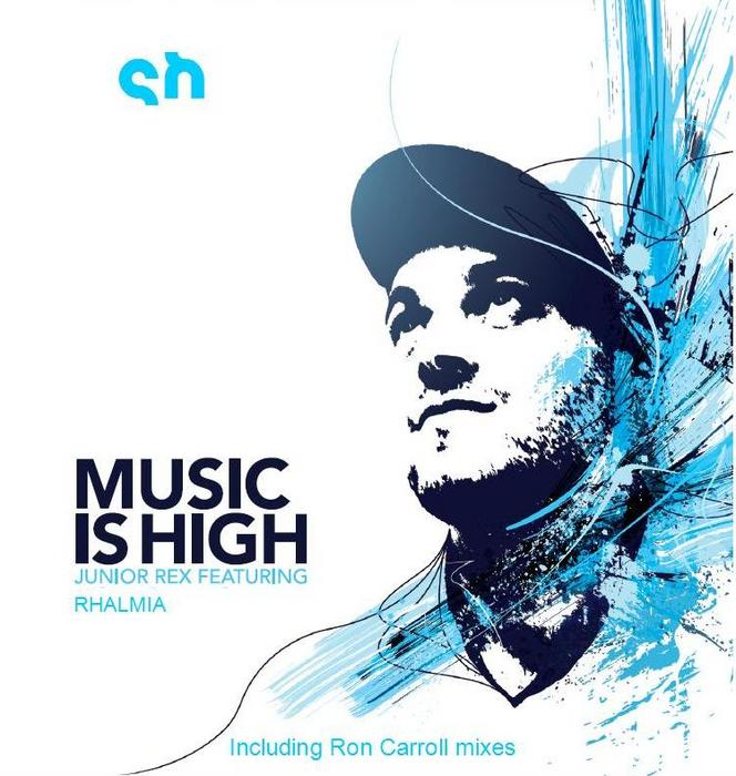 REX, Junior feat RHALMIA - Music Is High (Incl. Ron Carroll mixes)