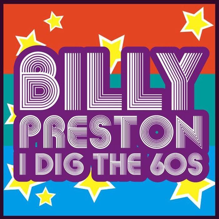 PRESTON, Billy - I Dig The '60s