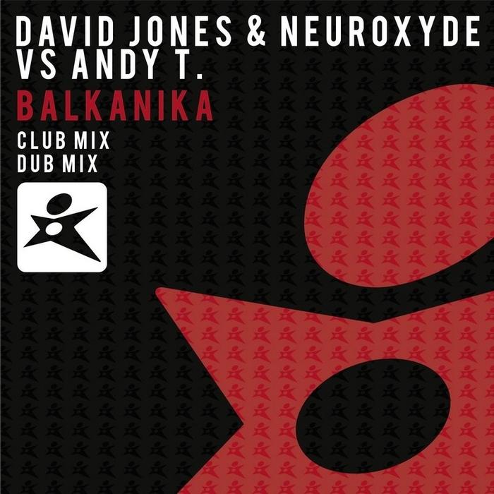 DAVID JONES/NEUROXYDE vs ANDY T - Balkanika