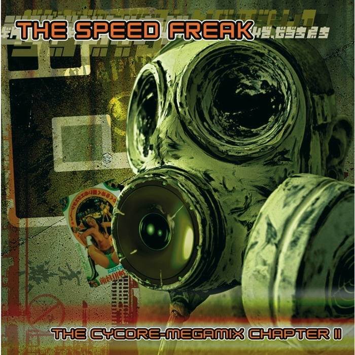 SPEED FREAK, The - The Cycore Megamix: Chapter II