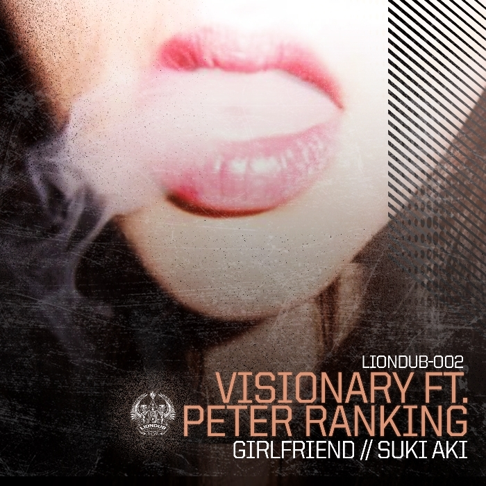 VISIONARY feat PETER RANKING - Visionary Girlfriend