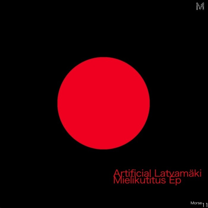 ARTIFICIAL LATVAMAKI - Mielikutitus EP