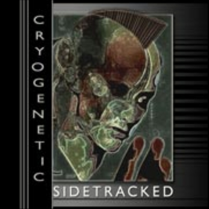 CRYOGENETIC - Sidetracked