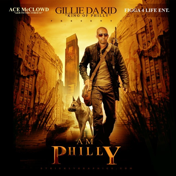 GILLIE DA KID - I Am Philly