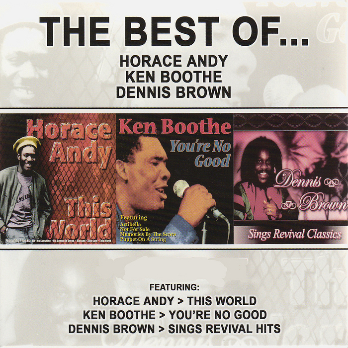 ANDY, Horace/KEN BOOTHE/DENNIS BROWN - The Best Of