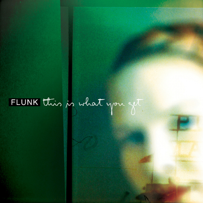 FLUNK - This Is What You Get