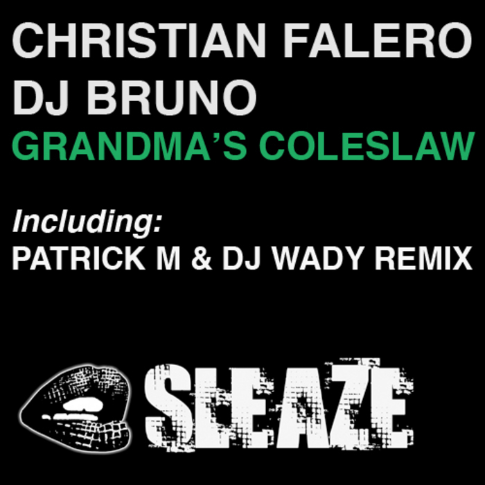 FALERO, Christian/DJ BRUNO - Grandma's Coleslaw