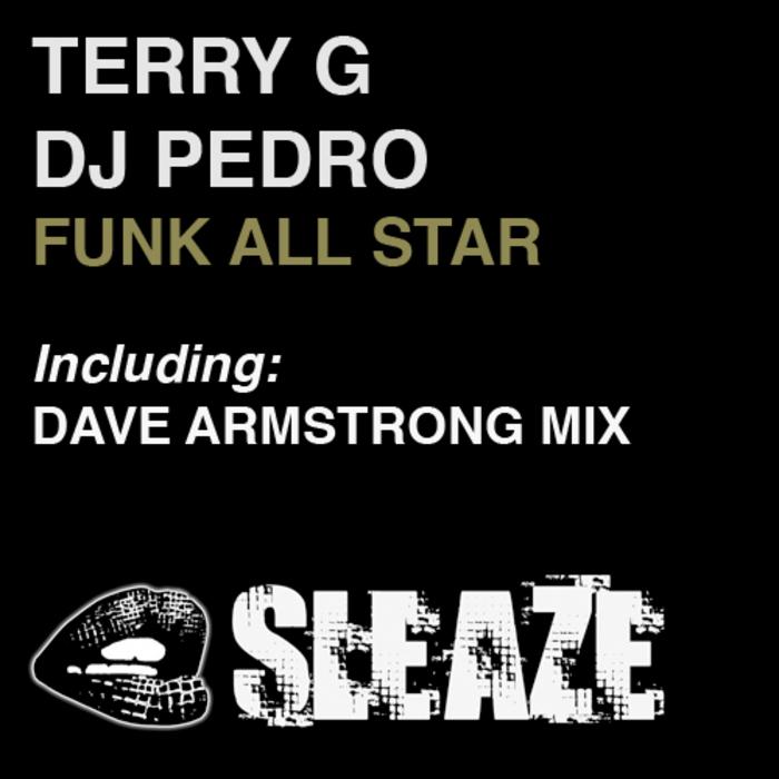 TERRY G/DJ PEDRO - Funk All Star