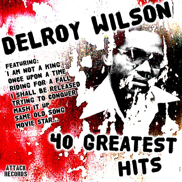 WILSON, Delroy - 40 Greatest Hits